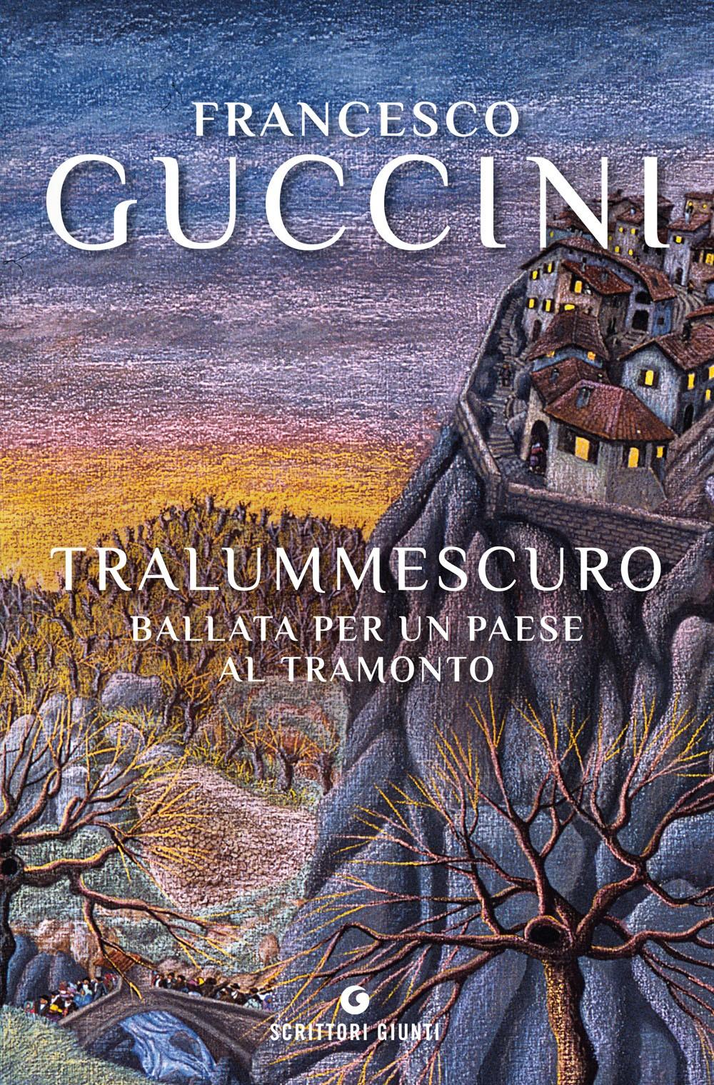 Tralummescuro. Ballata per un paese al tramonto (Tralummescuro. Ballad for a vanishing town)