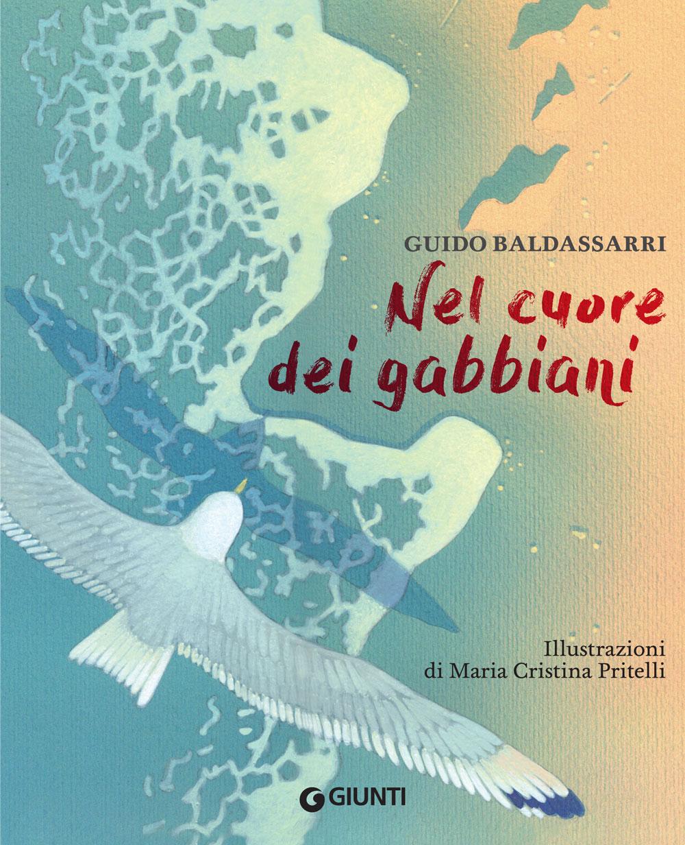 Nel cuore dei gabbiani (In the heart of gulls)