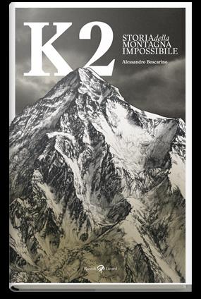 K2. Storia della montagna impossibile (K2. Story of the impossible mountain)