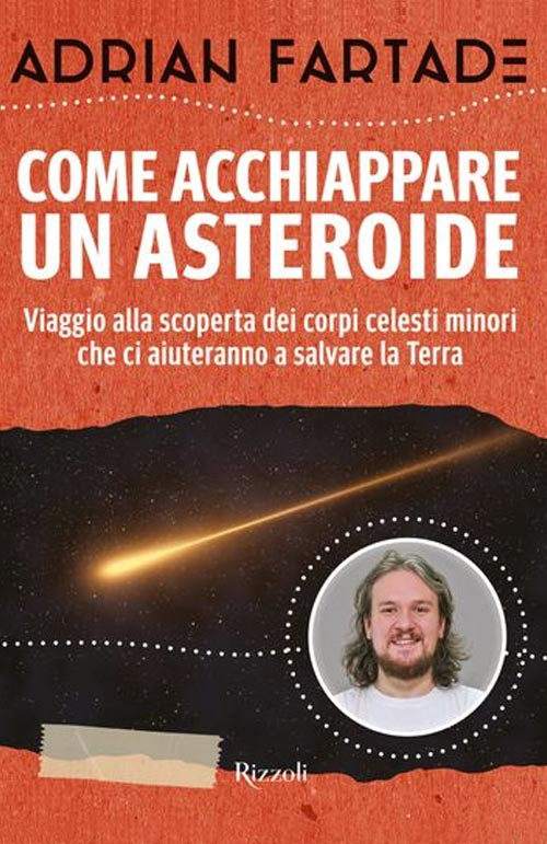 Come acchiappare un asteroide (How to catch an asteroid)