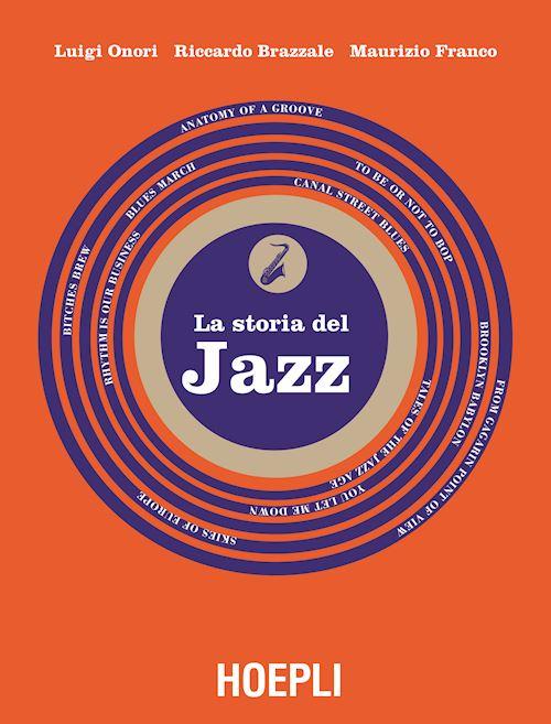 Storia del jazz (The History of Jazz)