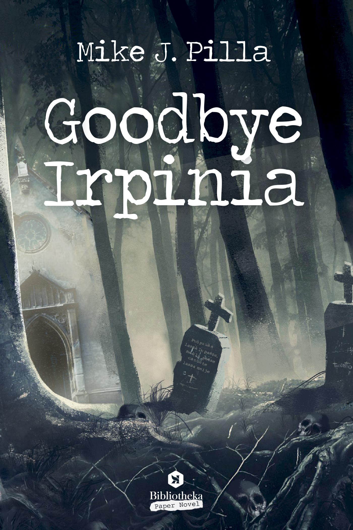 Goodbye Irpinia