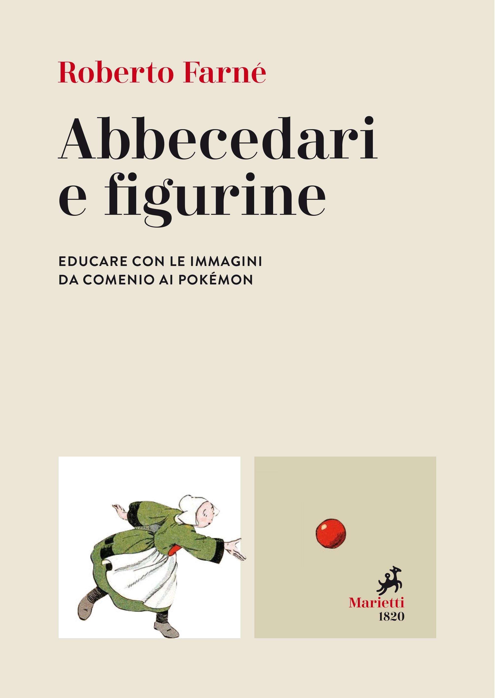 Abbecedari e figurine (Alphabet Primers and Trading Cards)