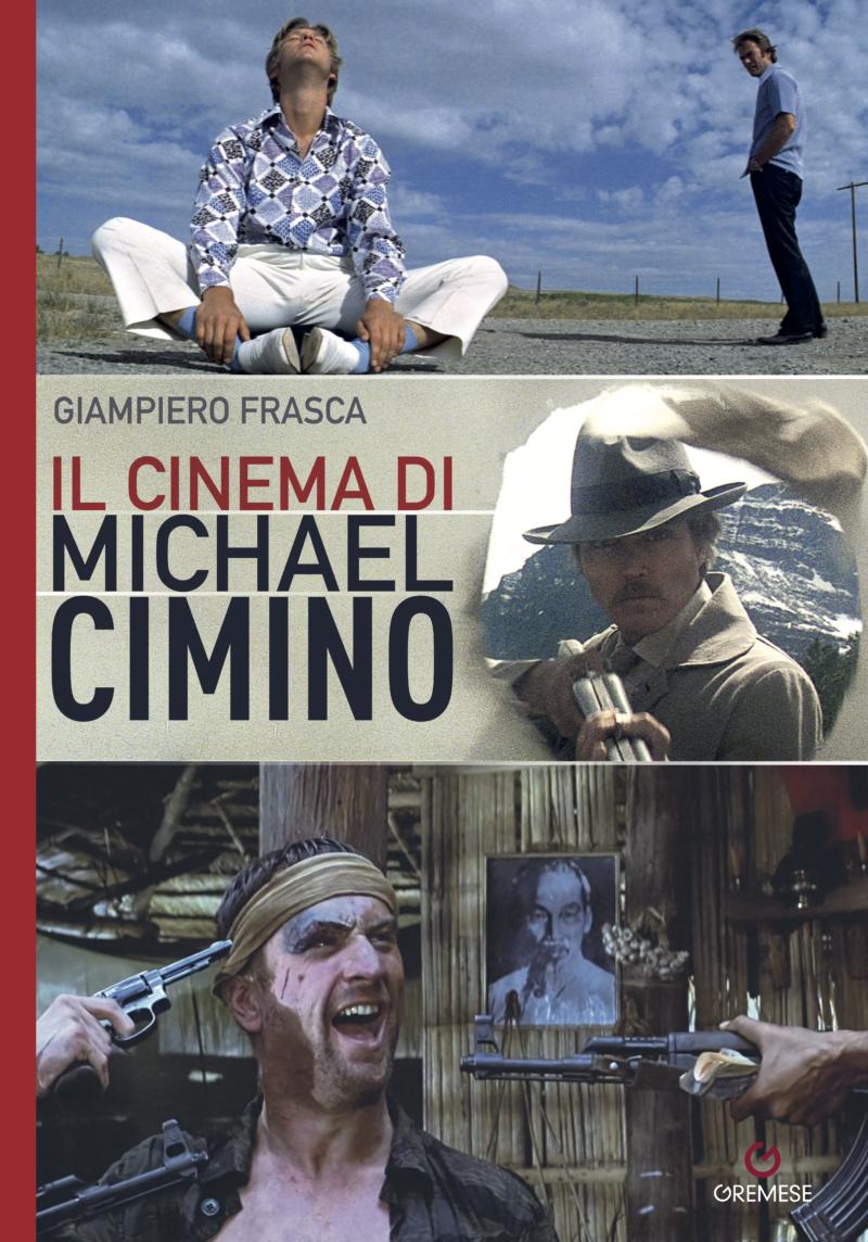 Il cinema di Michael Cimino (The Cinema of Michael Cimino)