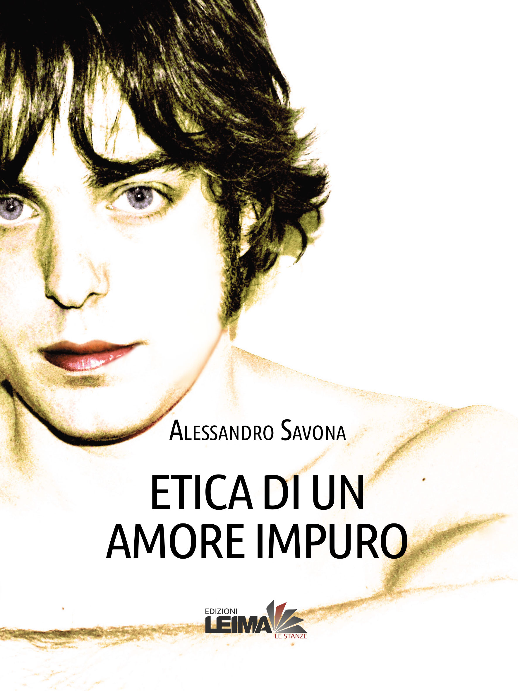 Etica di un amore impuro – Ethics of an impure love, Second edition