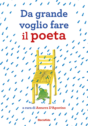 Da grande voglio fare il poeta (I want to be a poet)