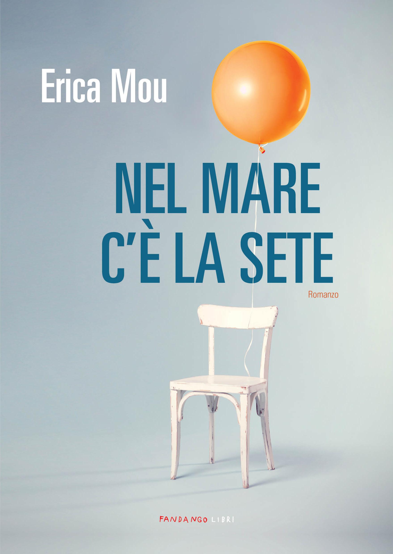 Nel Mare C E La Sete New Italian Books