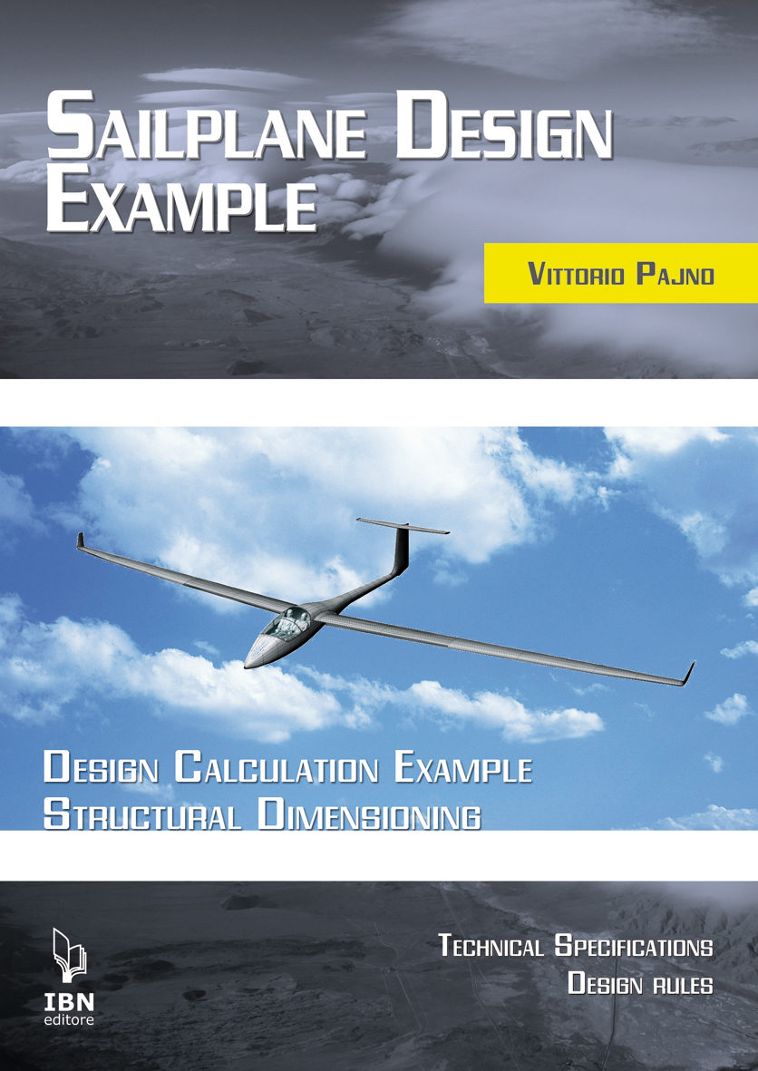 Sailplane Design Example Design calculation example, Structural dimensioning, Technical specifications. Design rules