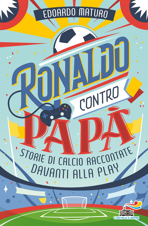 Ronaldo contro papà