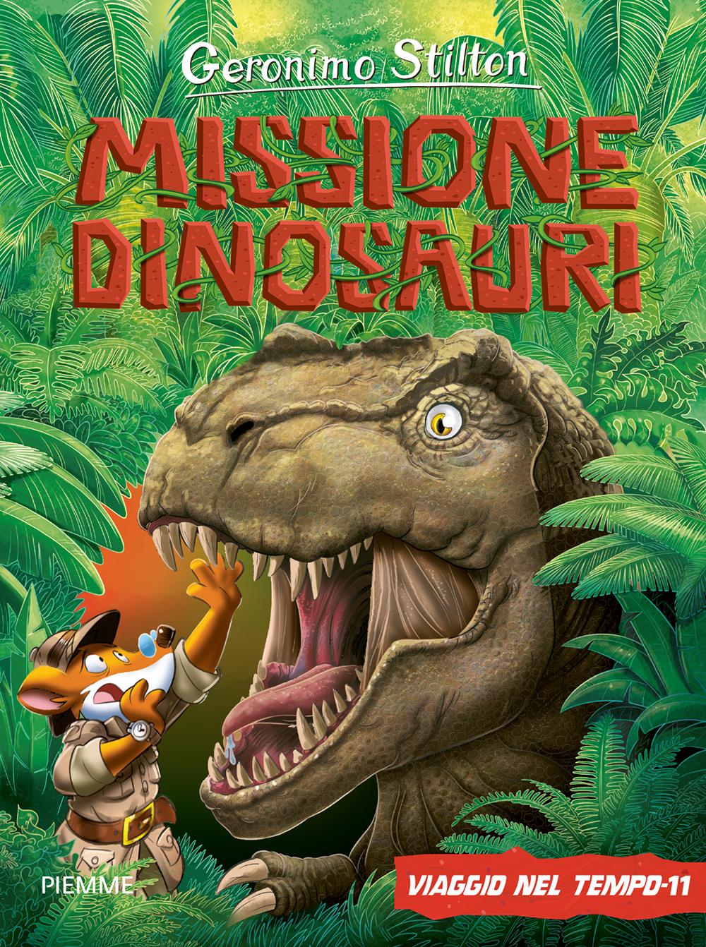 Missione dinosauri. Viaggio nel tempo 11