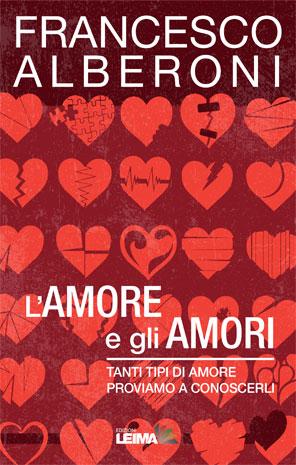 L'amore e gli amori – Love and loves