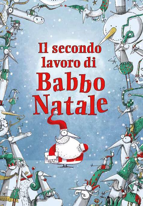 Il secondo lavoro di Babbo Natale