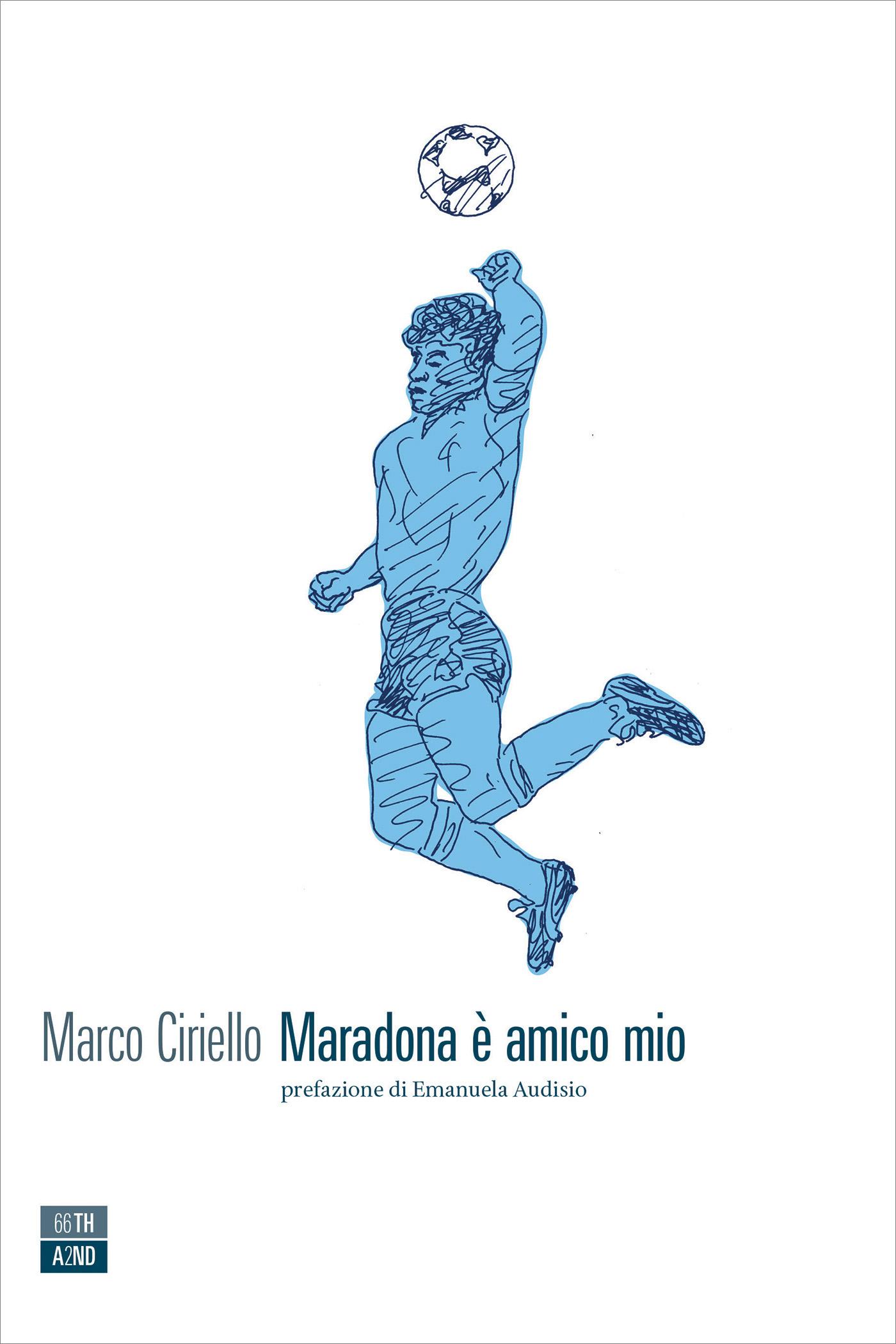 Maradona è amico mio (Maradona is a friend of mine)