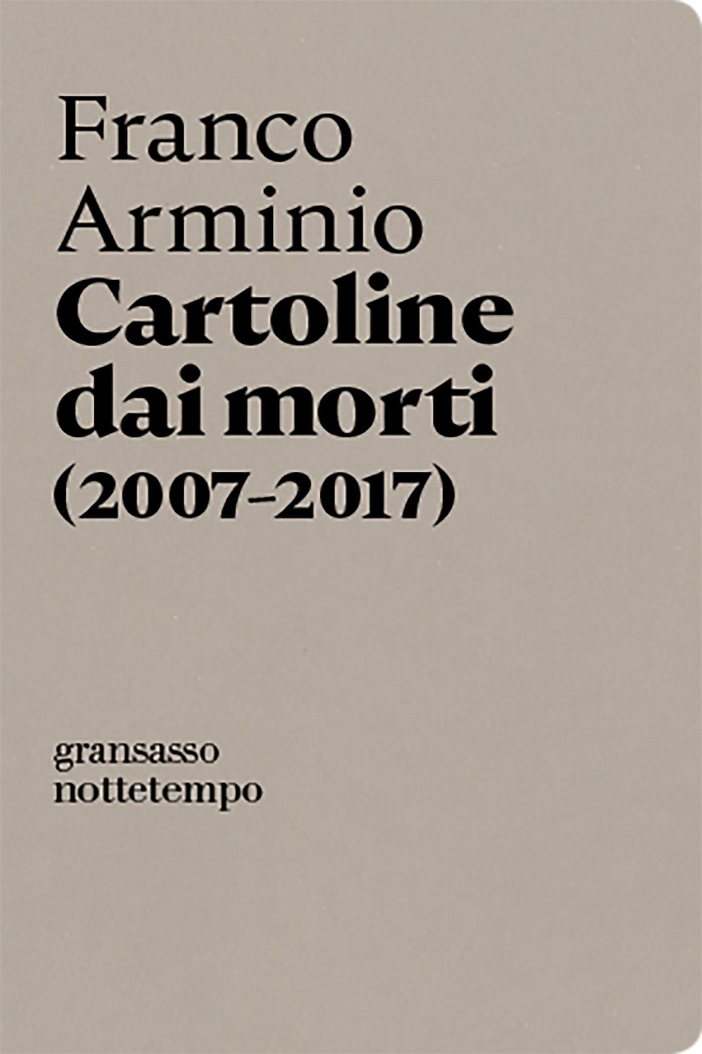 Cartoline dai morti (2007-2017)