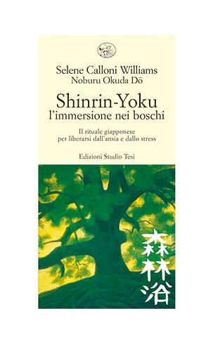 SHINRIN-YOKU l'immersione nei boschi