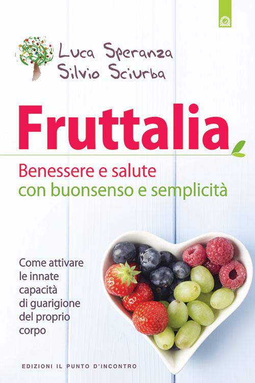 Fruttalia ( The fruit diet)