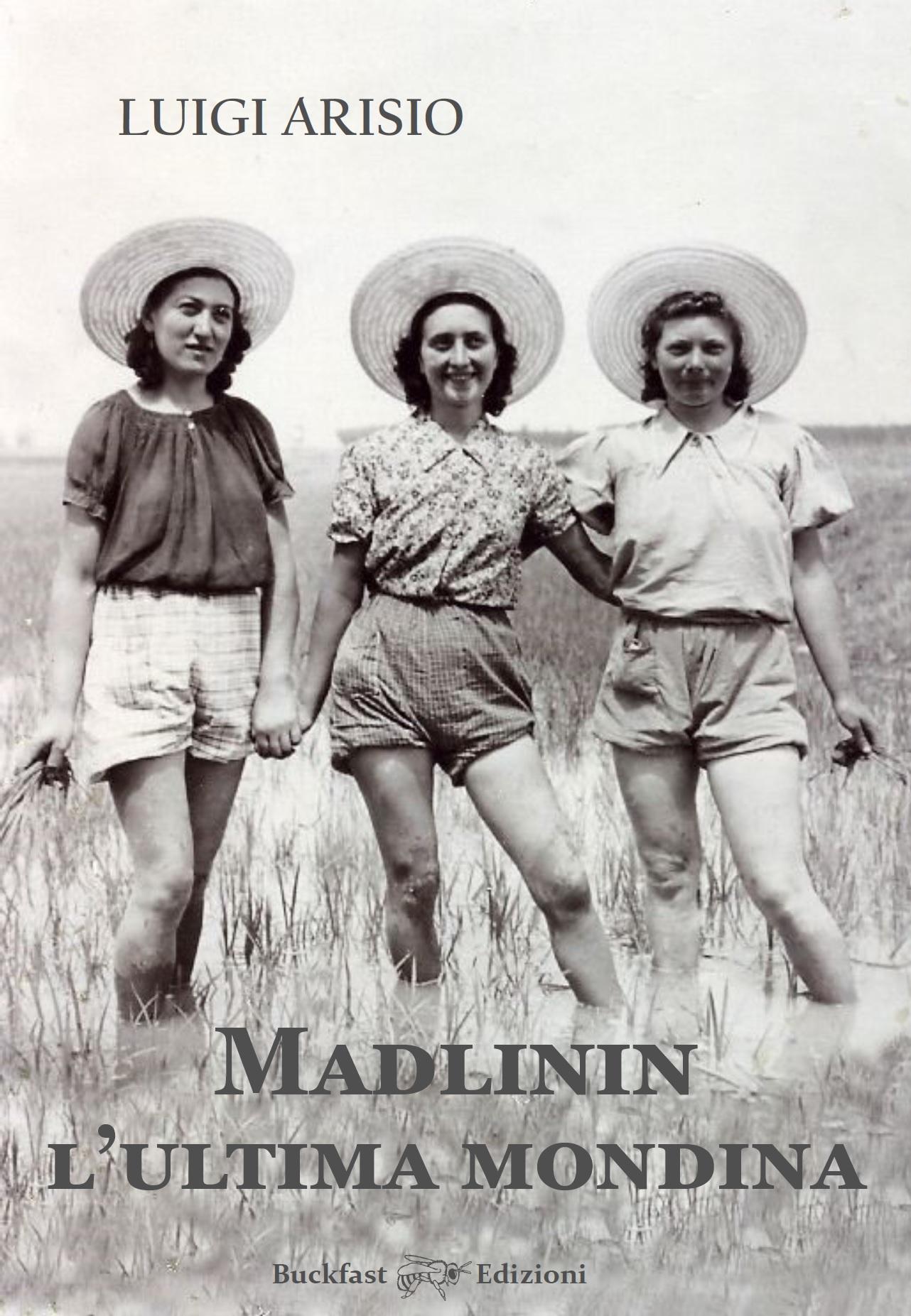 Madlinin, l'ultima mondina