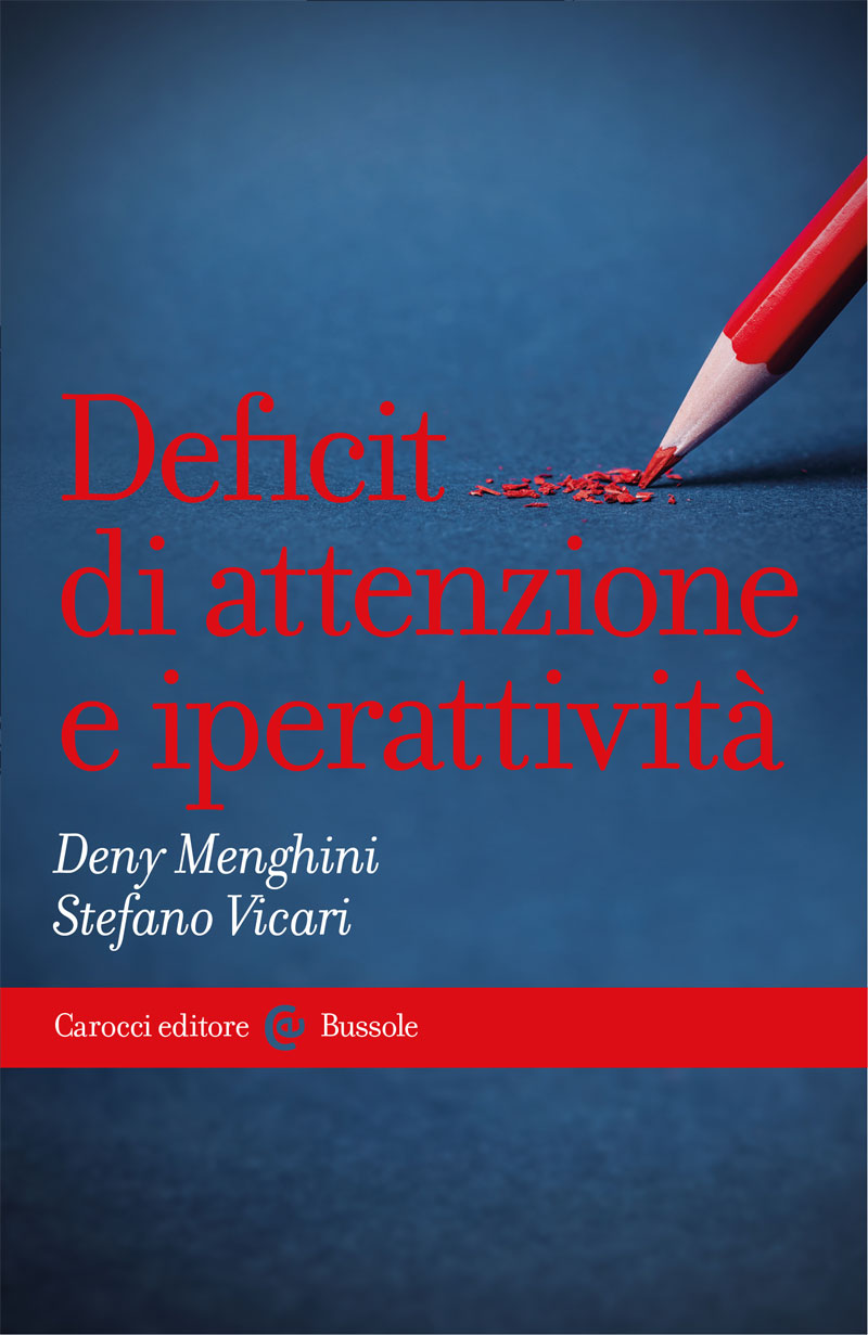 Deficit di attenzione e iperattività (Attention Deficits and Hyperactivity)