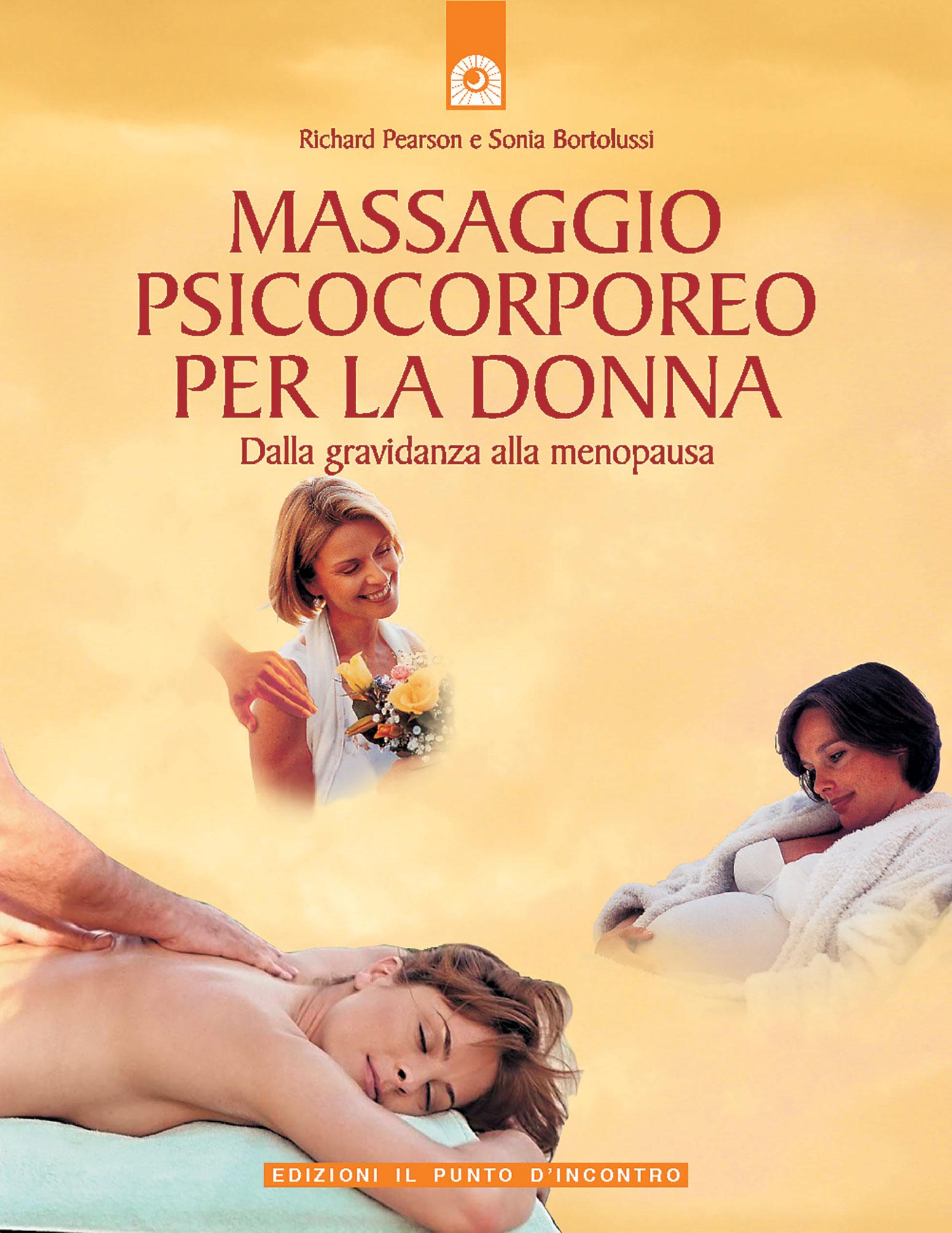 Massaggio psicocorporeo per la donna ( Psychophysical massage for women )