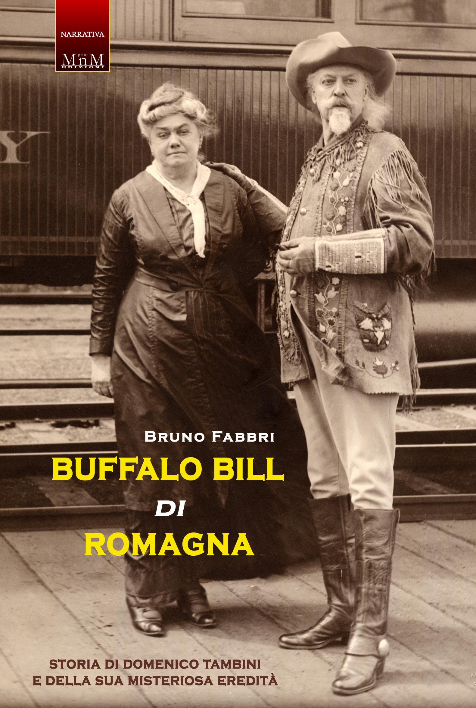 Buffalo Bill di Romagna (Buffalo Bill of Romagna)