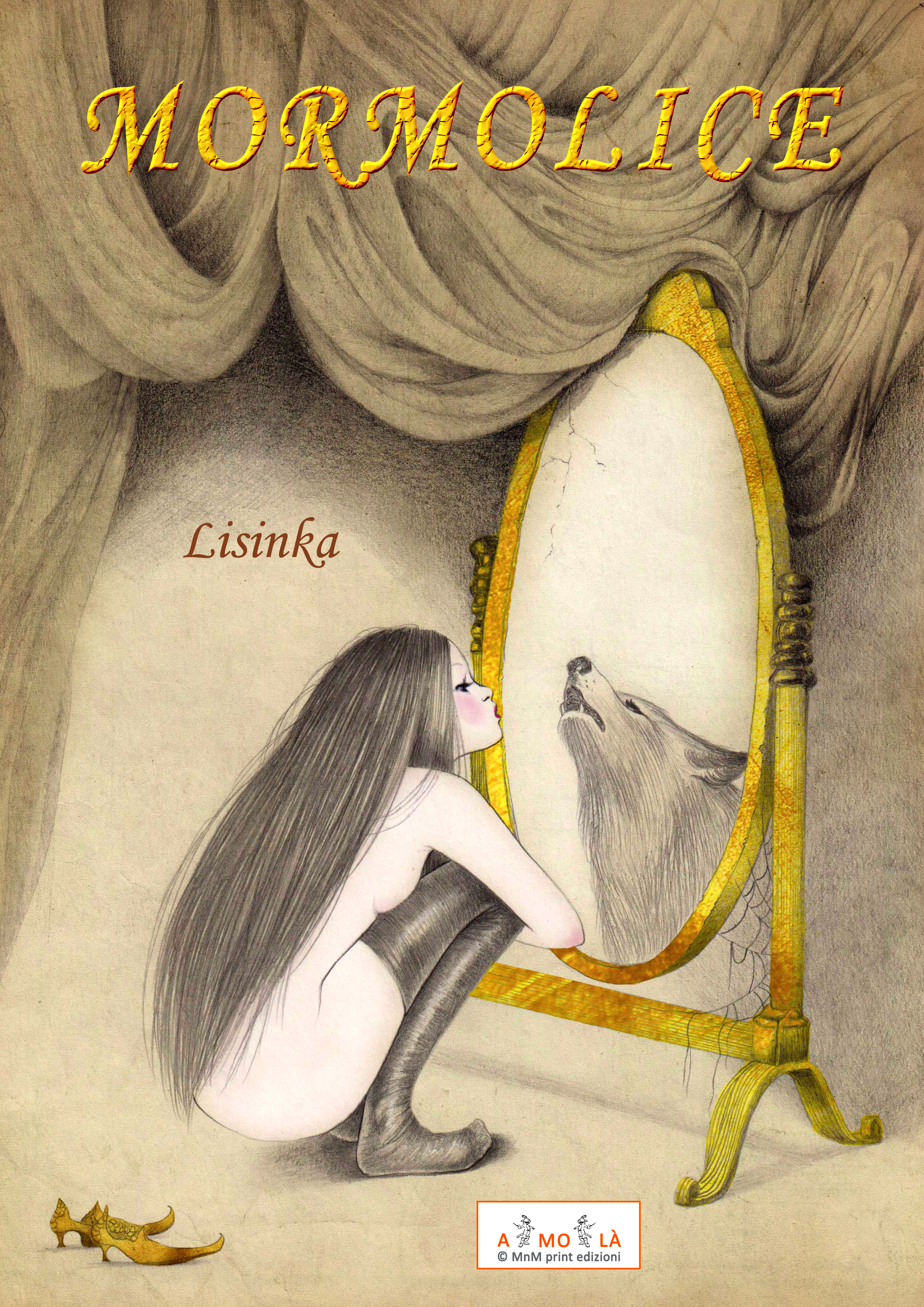 Mormolice – La bestia nel bosco addormentato (Mormolice – The beast into the sleeping wood)