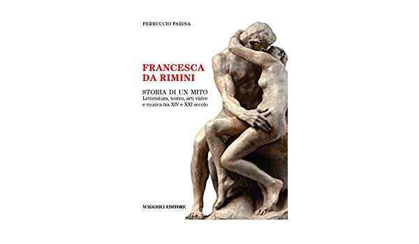From Los Angeles. Francesca da Rimini: The Story of a Myth