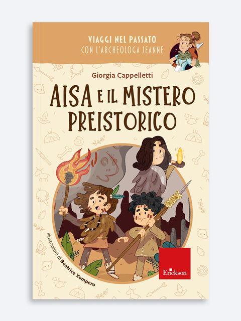 Aisa e il mistero preistorico