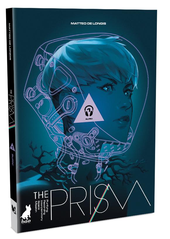 The Prism – Burn!