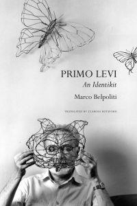 Chicago: le livre de Marco Belpoliti sur Primo Levi